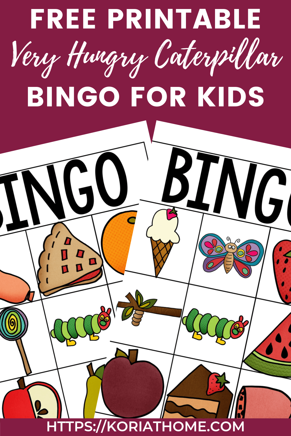 Free Printable Very Hungry Caterpillar Inspired Bingo Cards