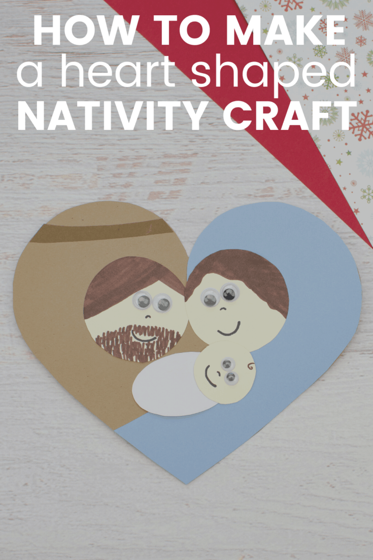 Easy Heart Shaped Nativity Craft for Kids 2