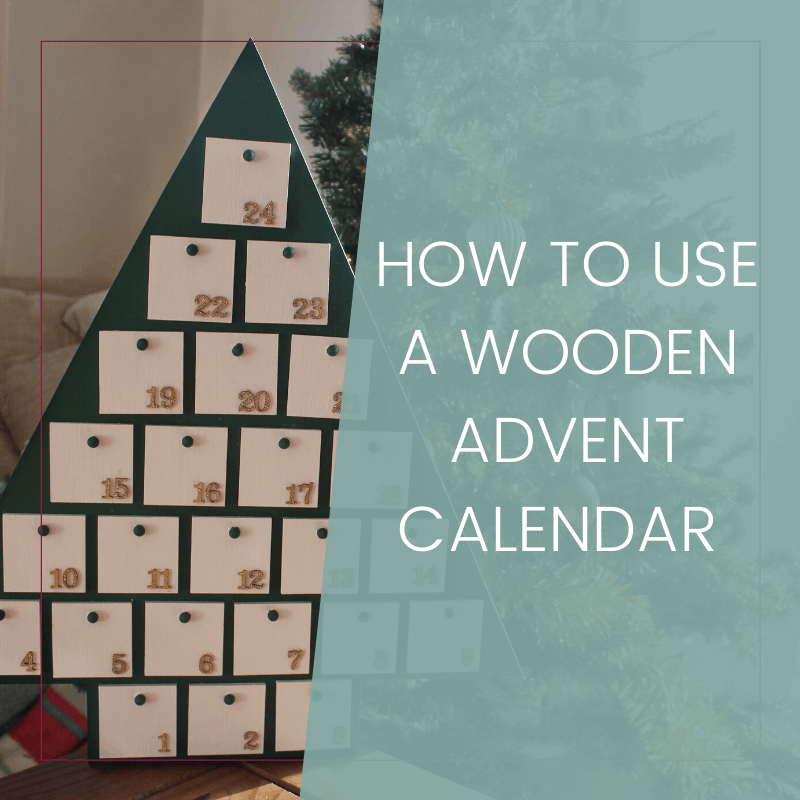 How to Customize and Use Your Wooden Tree Advent Calendar