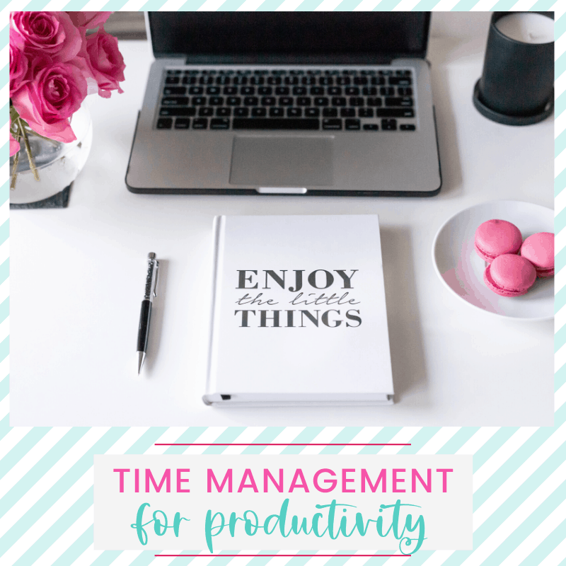How to Use Time Management to Increase Your Productivity